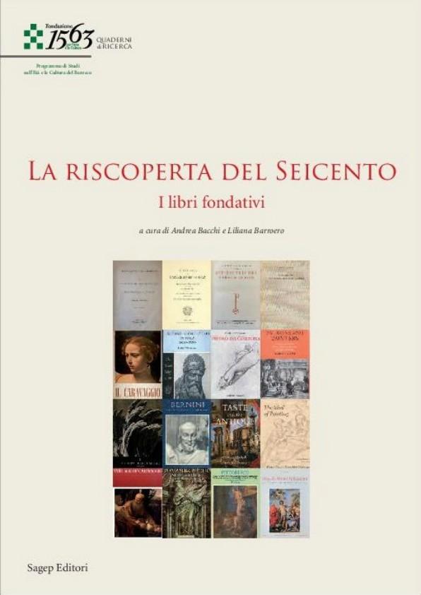Libri sul Barocco. Quaderni di Ricerca. La riscoperta del Seicento. I libri fondativi